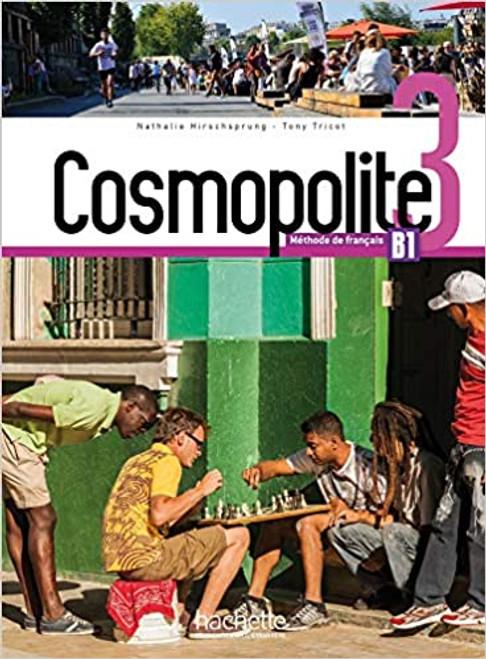 Cosmopolite Niveau 3 Livre de l'eleve + DVD-Rom B1
