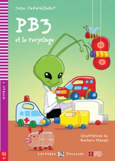 PB3 et le recyclage (with downloadable audio) - French Easy reader A1