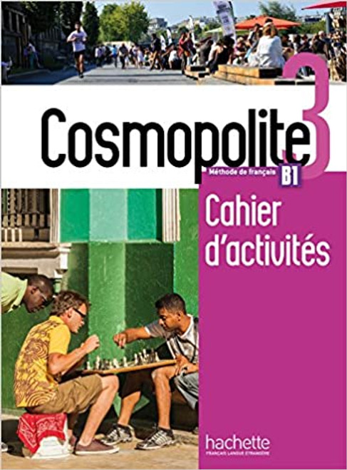 Cosmopolite Niveau 3 Cahier activites B1