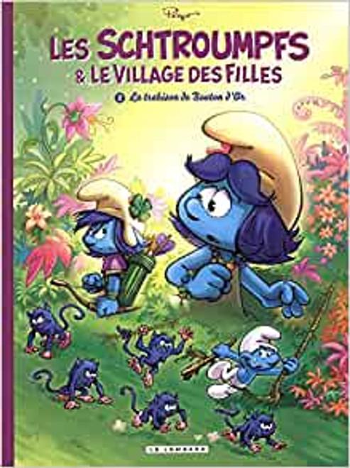 Les Schtroumpfs et le village des filles T2 - La Trahison de Bouton d'Or Broche