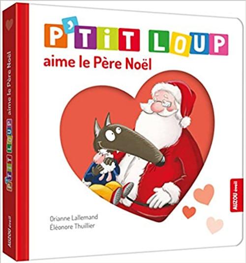 P'tit loup aime le Pere-Noel