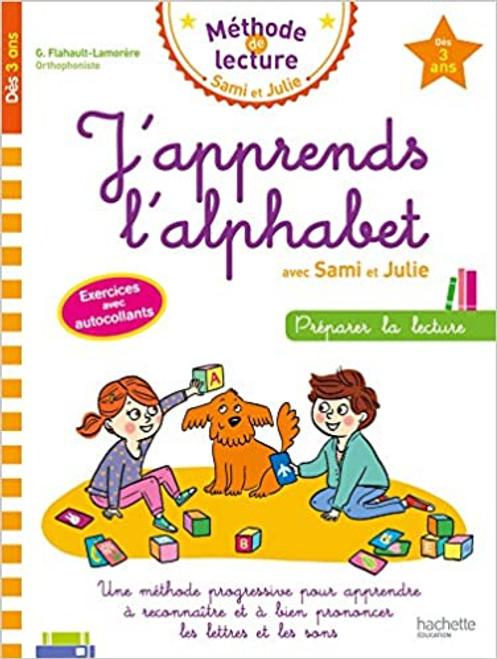 J'apprends l'alphabet avec Sami et Julie - Des 5 ans