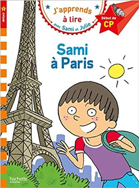 Sami et Julie: Sami a Paris (CP - Niveau 1)