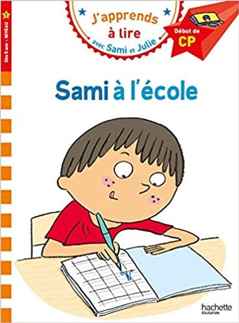 Sami et Julie: Sami a l'ecole (CP - Niveau 1)