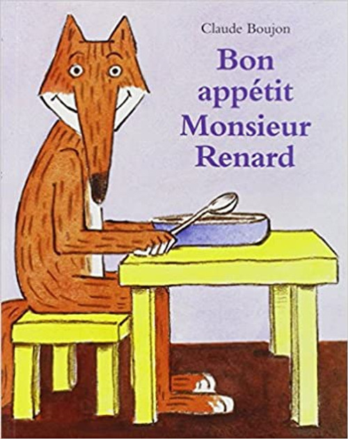 Bon appetit, Monsieur Renard!: softcover - 7.4 x 5.8 x 0.1 inches - 36 pages Author: Boujon, Claude Published by: Ecole Des Loisirs (Lutin poche 1998) ISBN-10: 2211048781 ISBN-13:  9782211048781 Section: French children's book 1 To 4 Years