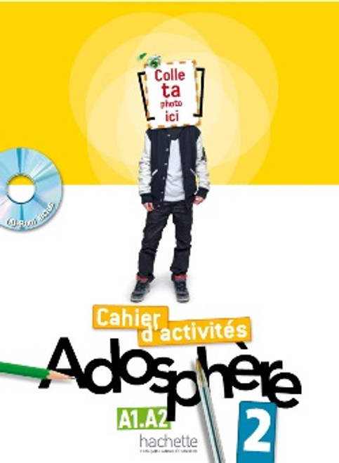 Adosphere 2 Cahier d'activites A1.A2 with CD-rom