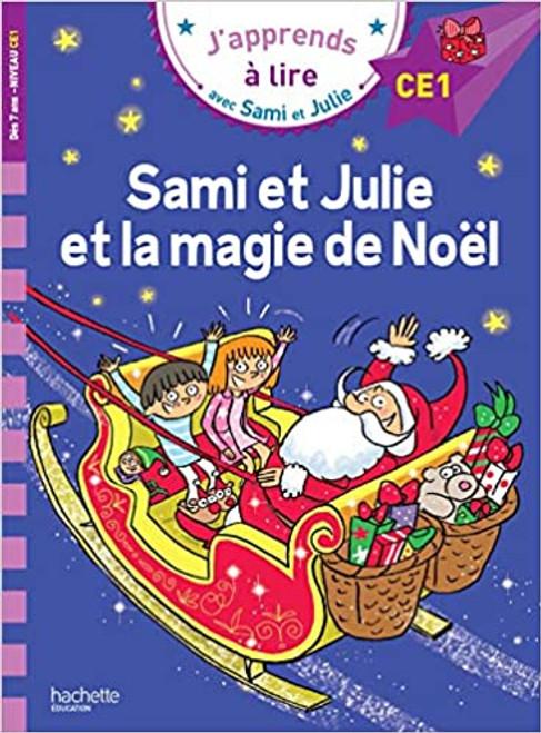 Sami et Julie et la magie de Noel (CE1)