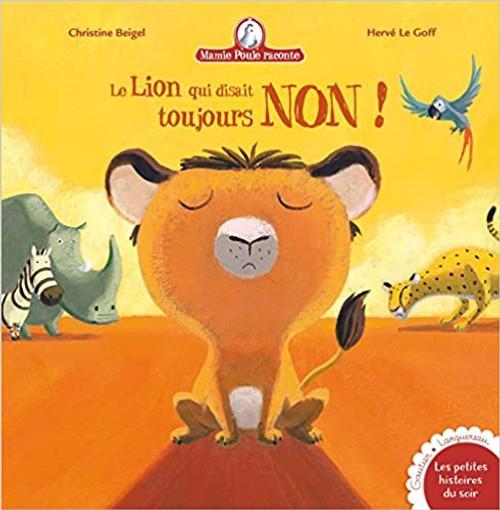 French book Mamie poule raconte Le lion qui disait toujours Non!