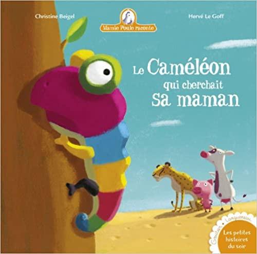 French book Mamie poule raconte Le Cameleon qui cherchait sa maman