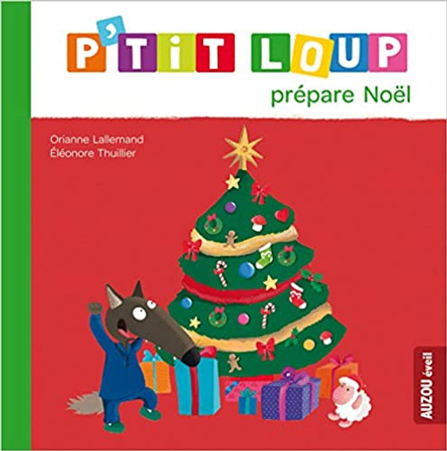 French Children's book P'tit loup prepare Noel
