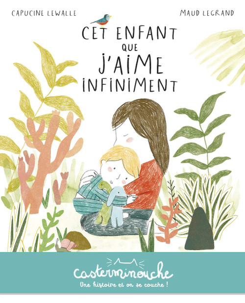 French children book Cet enfant que j'aime infiniment