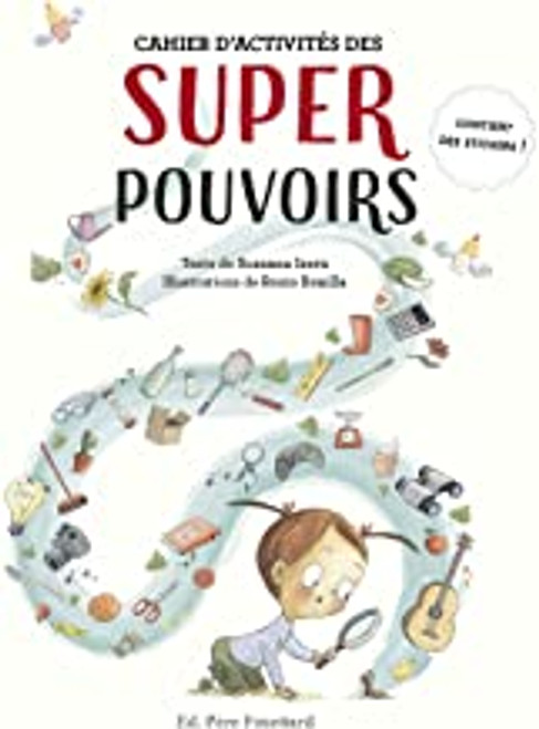 French children's book Cahier d'activites des superpouvoirs (avec sticker)