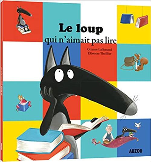 French children's book Le loup qui n'aimait pas lire
