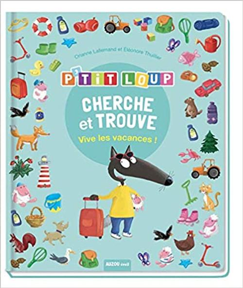 French children's book P'tit loup - Cherche et trouve Vive les vacances