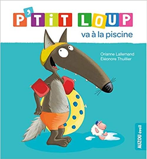 French Children's book P'tit loup va a la piscine