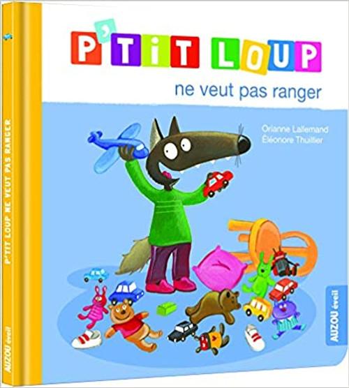 French Children's book P'tit loup ne veut pas ranger