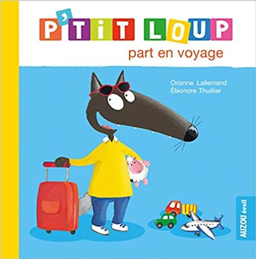 French children book P'tit loup part en voyage