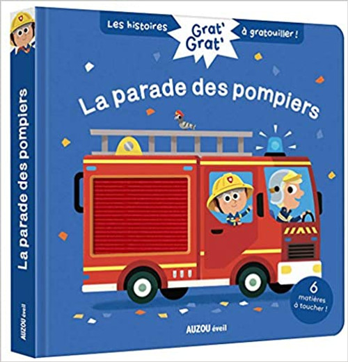 French children's book Grat' grat' - La parade des pompiers