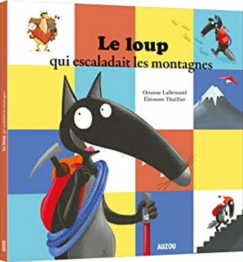 French children's book Le loup qui escaladait les montagnes