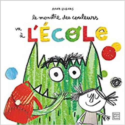 French children's book Le monstre des couleurs va à l'ecole