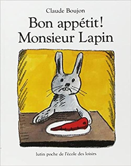Bon appetit, Monsieur Lapin!