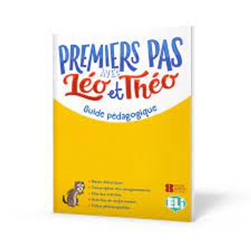 French textbook Premier pas avec Leo et Theo - Guide pedagogique Pre A1 Methode de Francais
