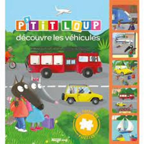 French children book Mon livre-puzzle - P'tit Loup et les véhicules