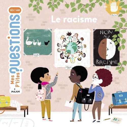 French Children's book Mes p'tites questions: Le racisme
