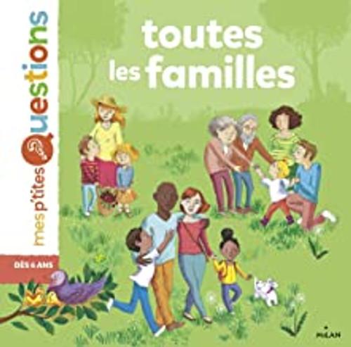 French children's book Mes p'tites questions: Toutes les familles