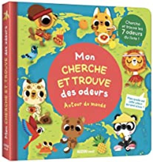 French children's book Mon cherche et trouve des odeurs: autour du monde