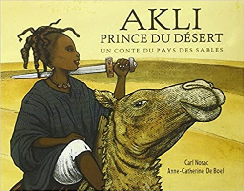 French children book Akli: Prince du desert