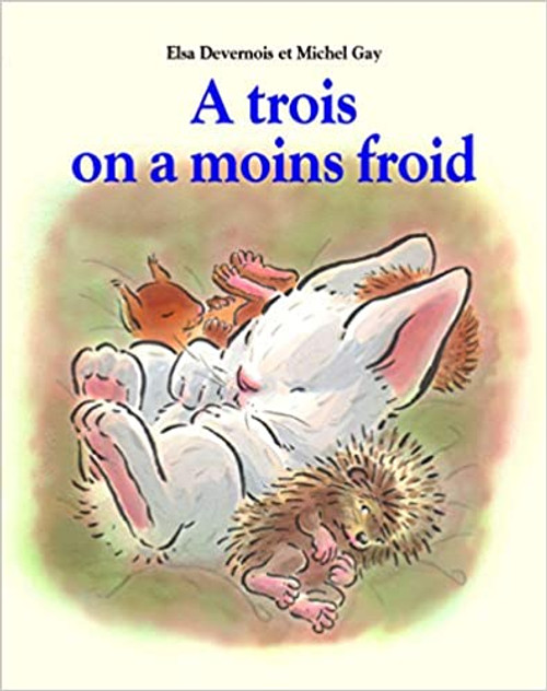 French children's book A trois on a moins froid