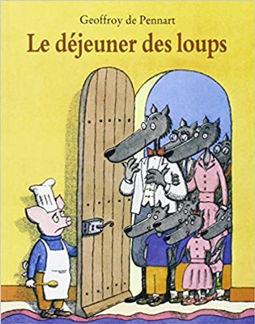French Children's book Le dejeuner des loups