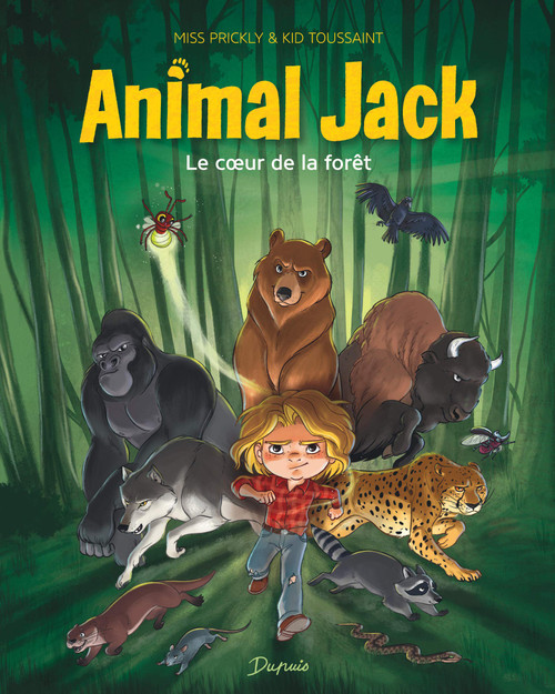 French comic book Animal Jack T1 Le coeur de la foret
