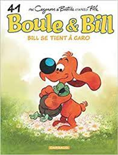 French comic book Boule & Bill Tome 41 - Bill se tient a caro