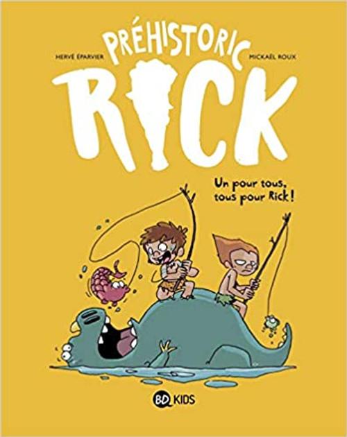French Comic Book Prehistoric Rick T02: Un pour tous, tous pour Rick !