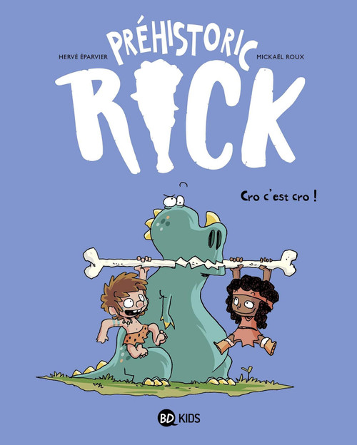 French Comic Book Prehistoric Rick T04: Cro, c'est cro !