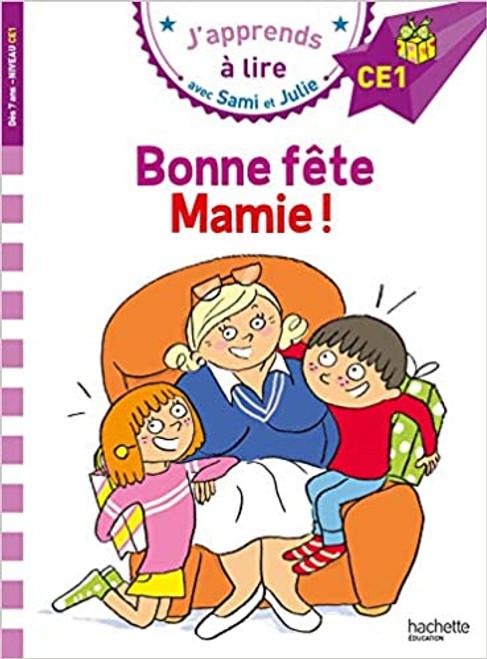 French children's book Sami et Julie: Bonne fête Mamie ! (CE1)