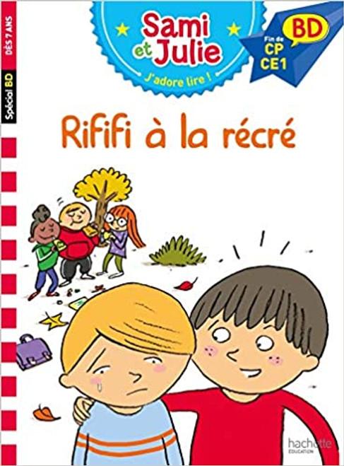 French children's book Sami et Julie BD: Rififi à la récré (Fin de CP - CE1)