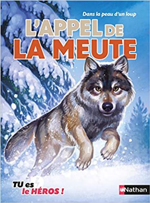 French book L'appel a la meute (Tu es le heros)