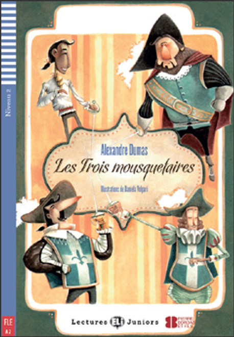 French easy reader Les trois mousquetaires