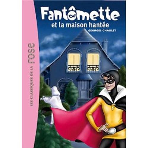 Fantomette et la maison hantee