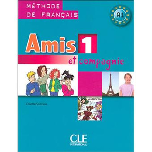 Amis et compagnie et Zoe 1.  Eleve - A1