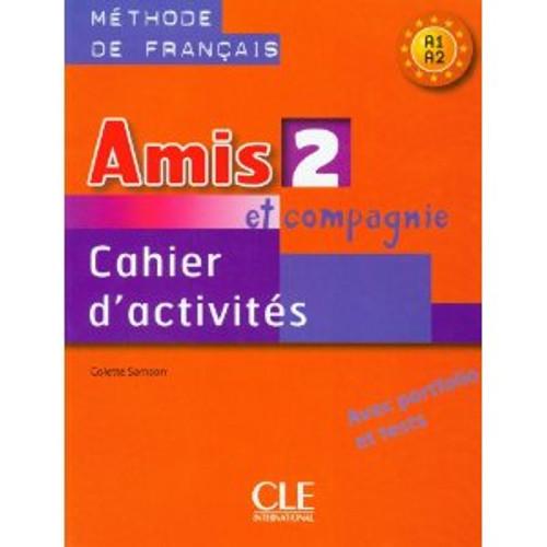 Amis et compagnie et Zoe 2.  Cahier d'activites - A1/A2