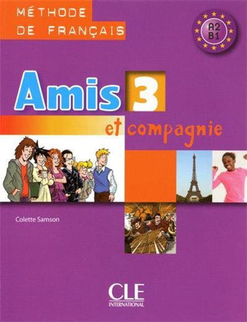 Amis et compagnie et Zoe 3.  Eleve - A2/B1