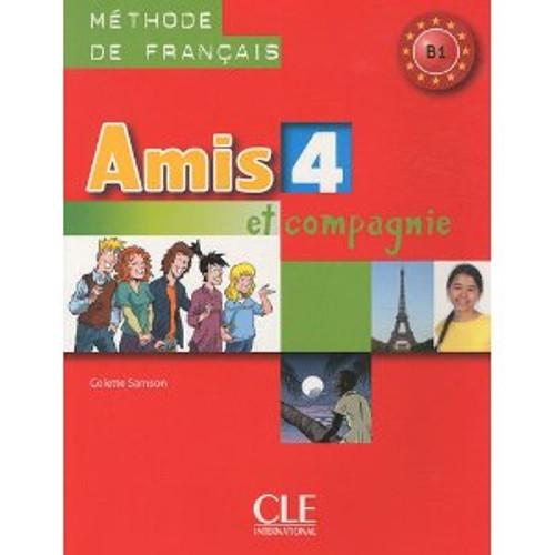 Amis et compagnie et Zoe 4.  Eleve - B1