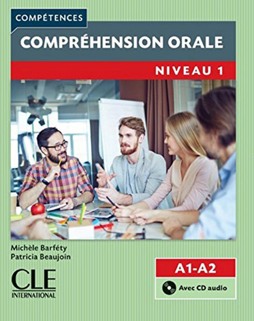 Competences: Comprehension orale Niveau 1 (A1, A2) (With CD audio)