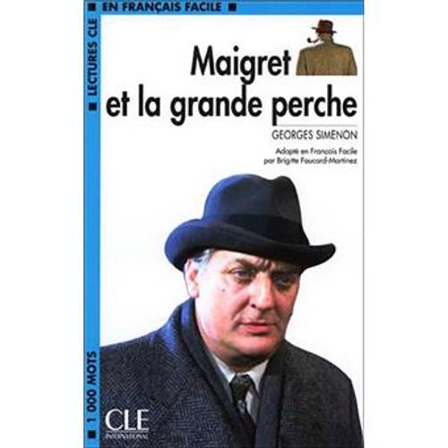 Maigret et la grande perche -  Simenon - Easy reader Level 2