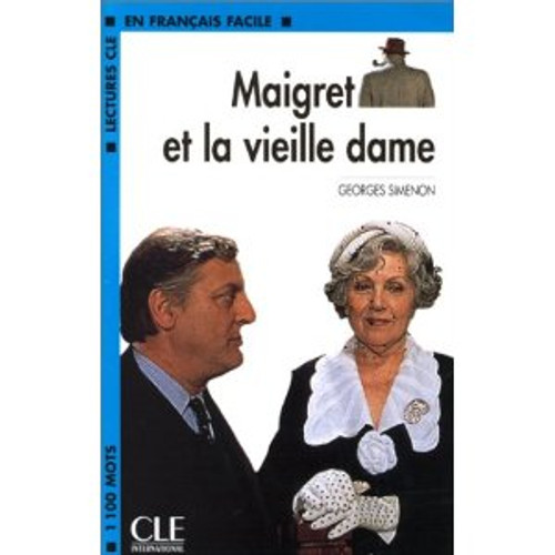 Maigret et la vieille dame -  Simenon - Easy reader Level 2