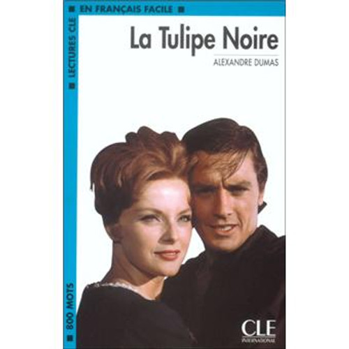 La tulipe noire - Dumas - Easy reader Level 2